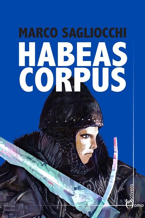 Habeas Corpus - Marco Sagliocchi