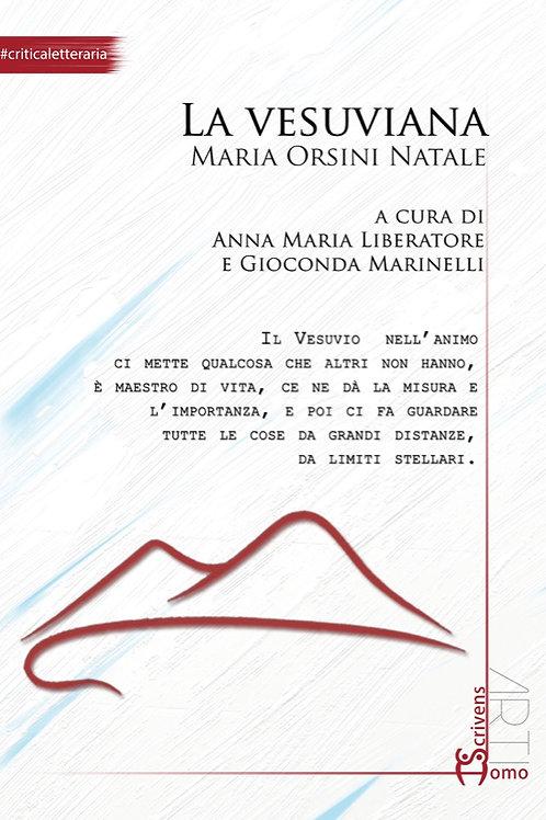La vesuviana. Maria Orsini Natale - Anna Maria Liberatore, Gioconda Marinel