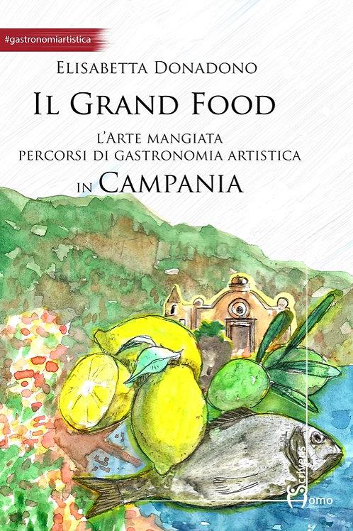 Il Grande Food in Campania - Elisabetta Donadono