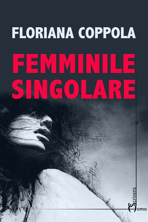 Femminile Singolare - Floriana Coppola