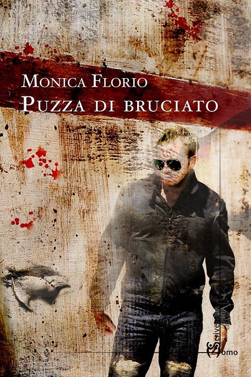 Puzza di bruciato - Monica Florio