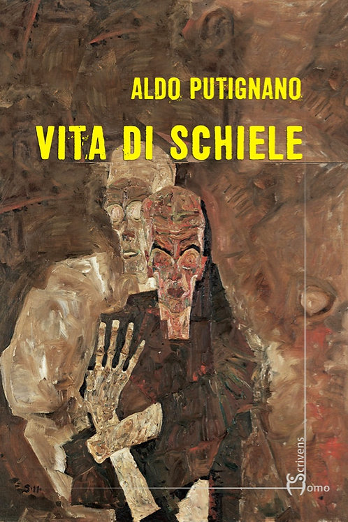 Vita di Schiele - Aldo Putignano