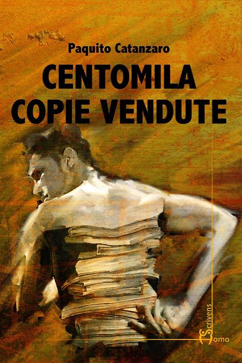 Centomila copie vendute - Paquito Catanzaro
