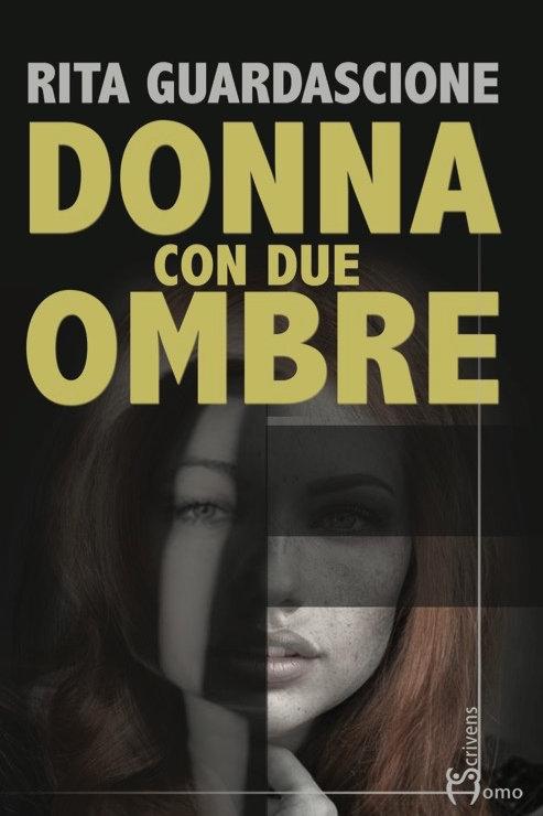Donna con due ombre - Rita Guardascione