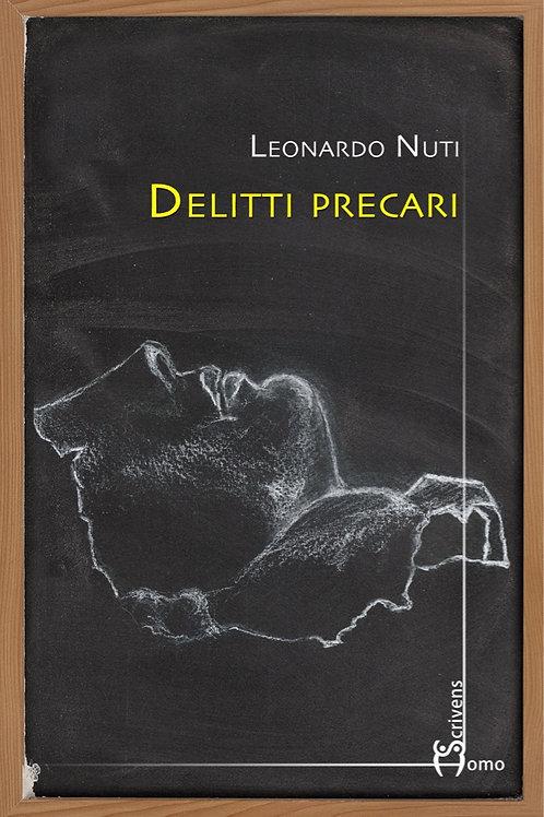 Delitti precari - Leonardo Nuti