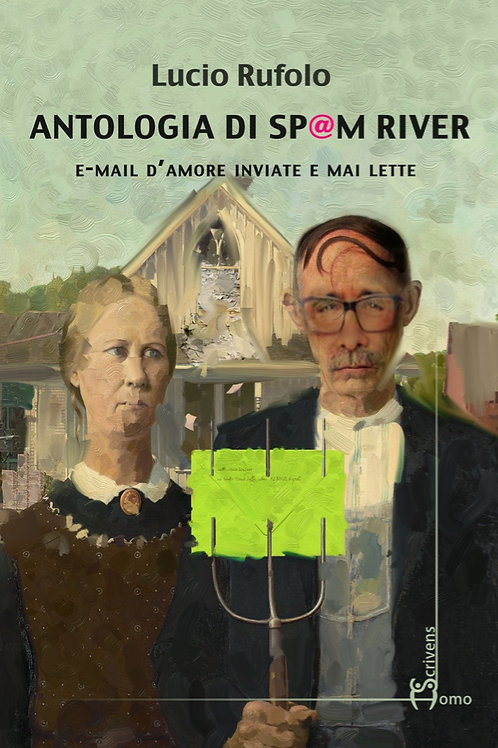 Antologia di Spam River - Lucio Rufolo