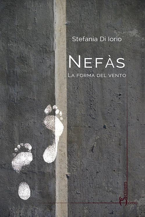 Nefàs. La forma del vento - Stefania Di Iorio