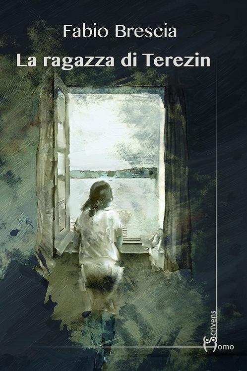 La ragazza di Terezin - Fabio Brescia