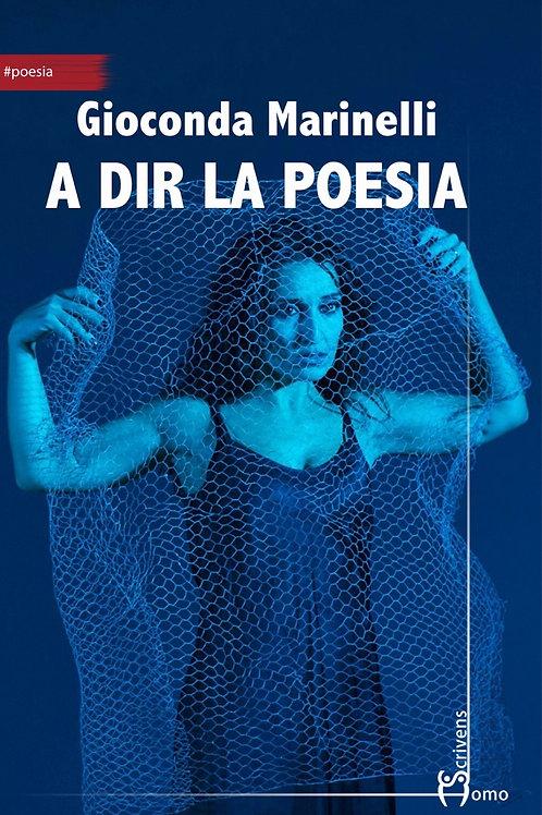 A dir la Poesia - Gioconda Marinelli