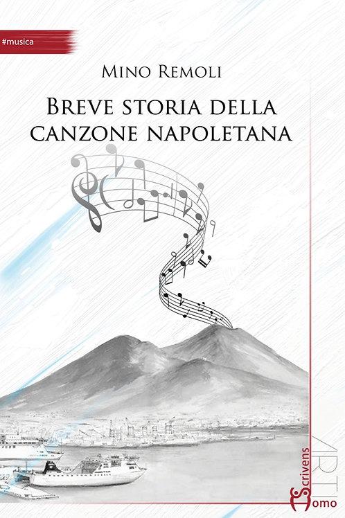 Breve storia della canzone napoletana - Mino Remoli