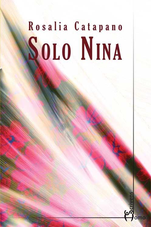 Solo Nina - Rosalia Catapano