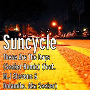 'These Are The Days', Suncycle Ft. Mark.J.Stevens Single cover