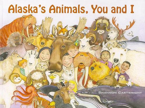 Alaskas Animals, You and I