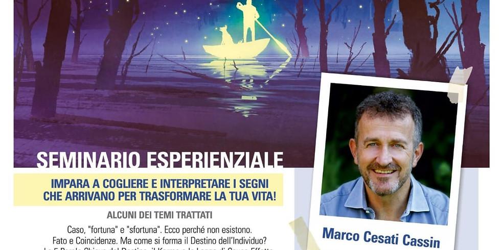 Seminario Esperenziale di Marco Cesati Cassin