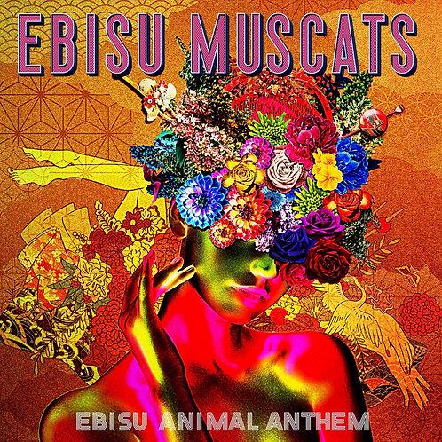 恵比寿マスカッツ「EBISU ANIMAL ANTHEM」DVD付CD(初回限定盤)★オリジナル特典付き