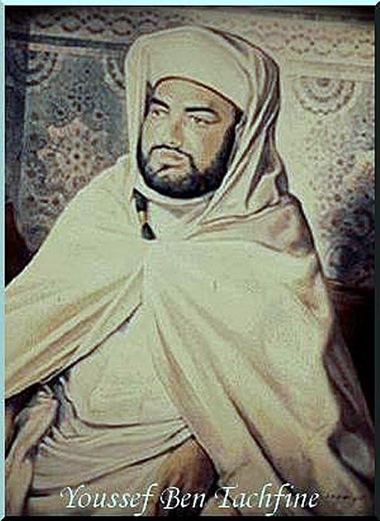 Youssef Ibn Tachfin, grand roi et colonisateur avant l'heure.
