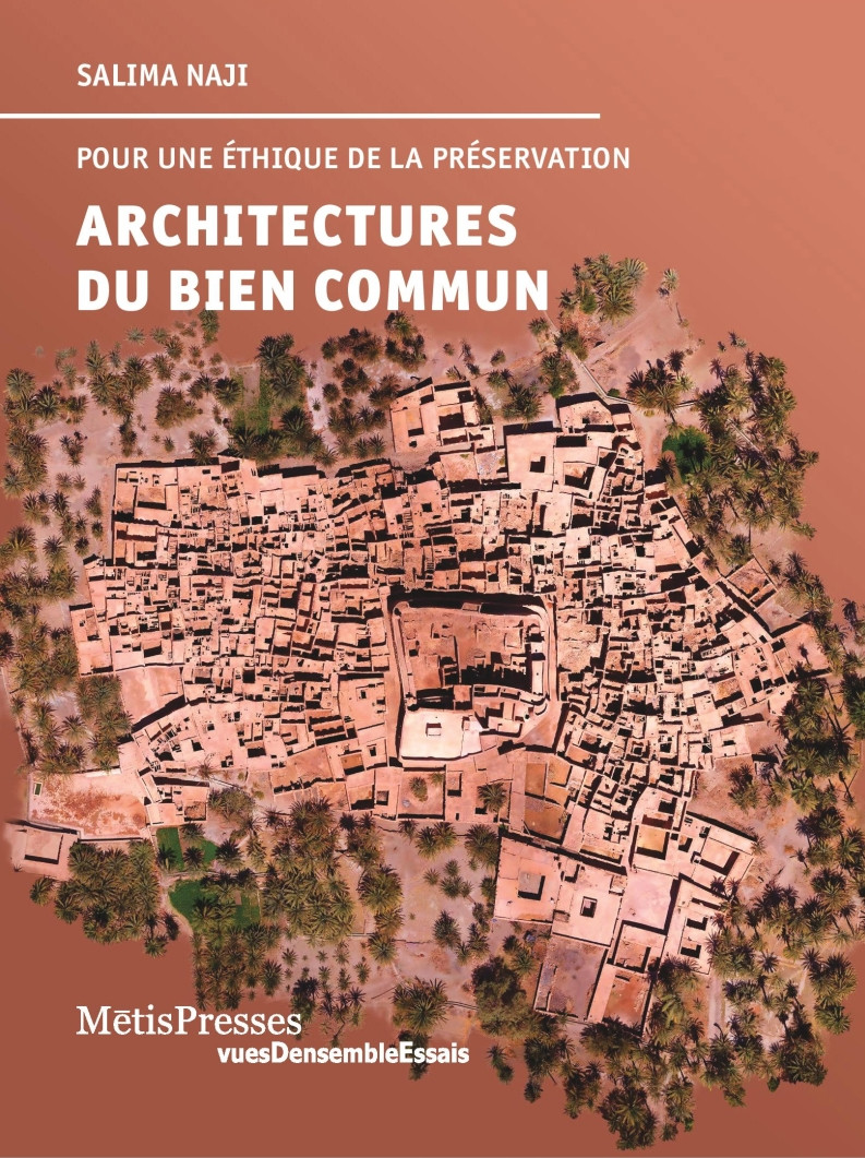 Architectures du bien commun, 240 pages signées Salima Naji.