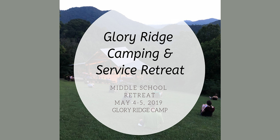 Middle School Camping & Service Retreat