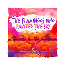 The Flamingos Who Painted The Sky FRONT