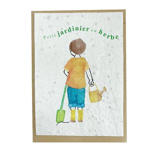 """Carte à planter """" Petit jardinier en herbe """""""