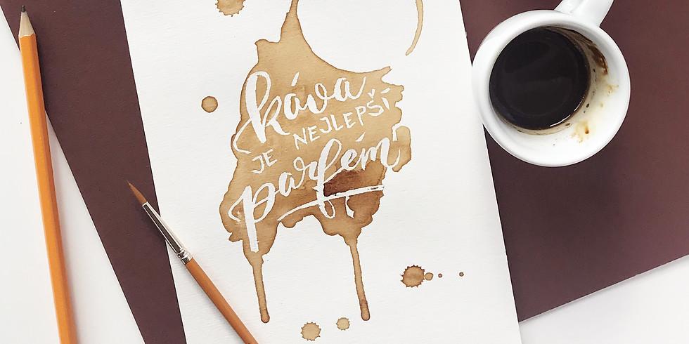 Workshop: Kávový citát 15.2. (NOVINKA)