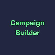 Campaign Builder