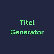 Titel Generator