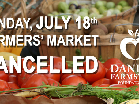 July 18th Farmers Market Cancelled
