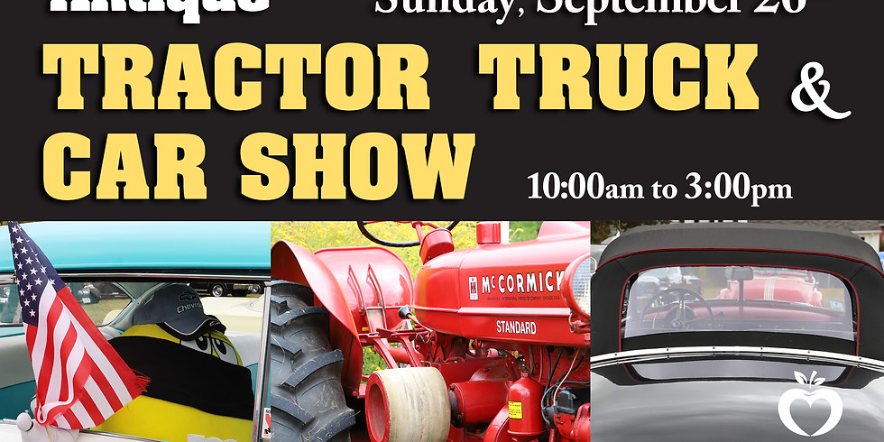Annual Antique Tractor, Truck and Car Show