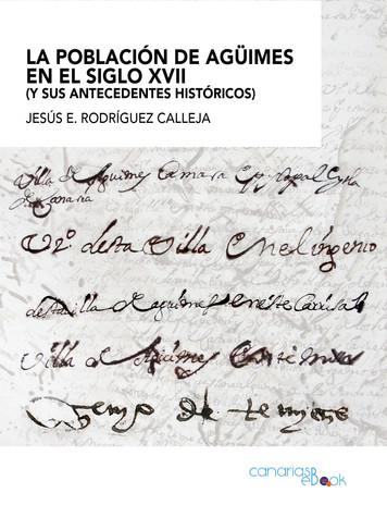 """""""La población de Agüimes en el siglo XVII"""" by Jesús E. Calleja"""
