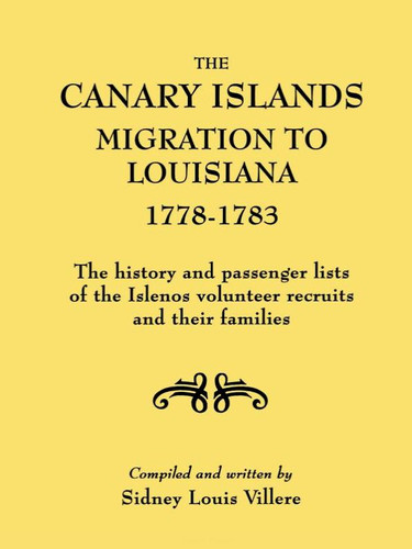 The Canary Islands Migration to Louisiana, 1778-1783