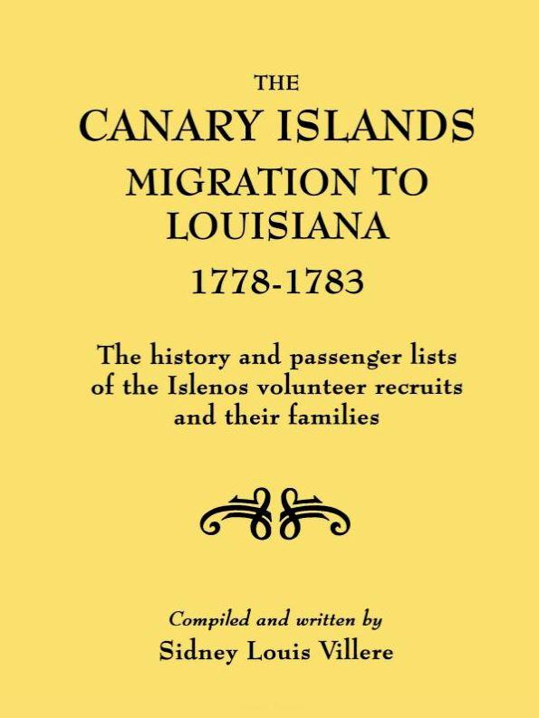 The Canary Islands Migration to Louisiana, 1778-1783