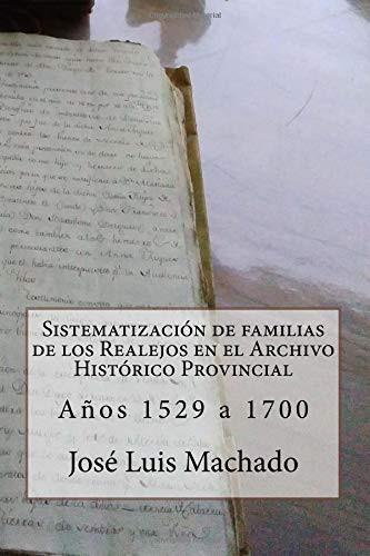 Sistematización de familias de los Realejos en el Archivo Histórico Provincial: Años 1529 a 1700