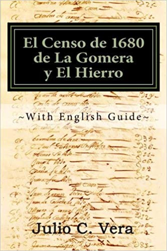 El Censo de 1680 de La Gomera y El Hierro: With English Guide