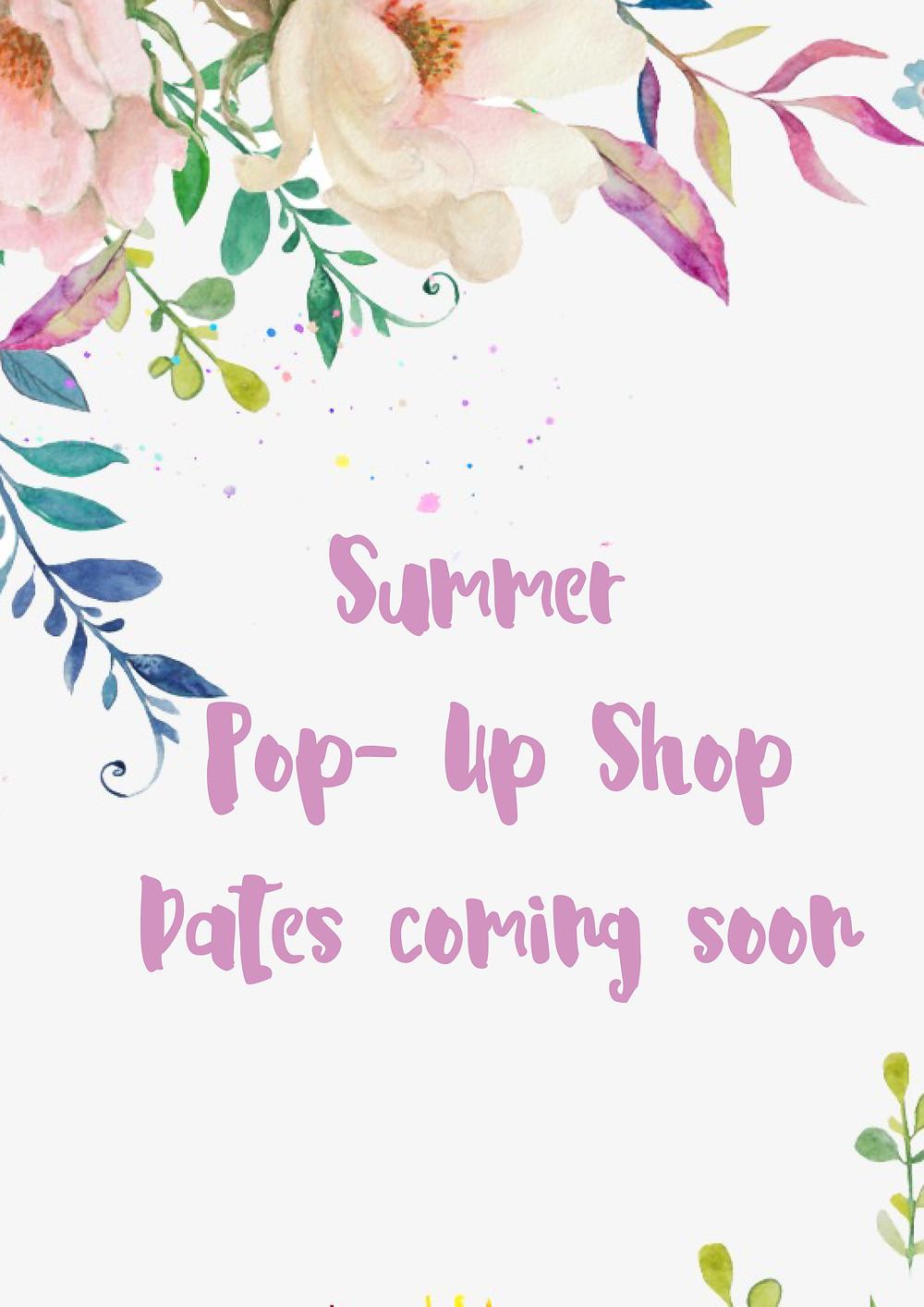 Spring Summer Pop Up Shops