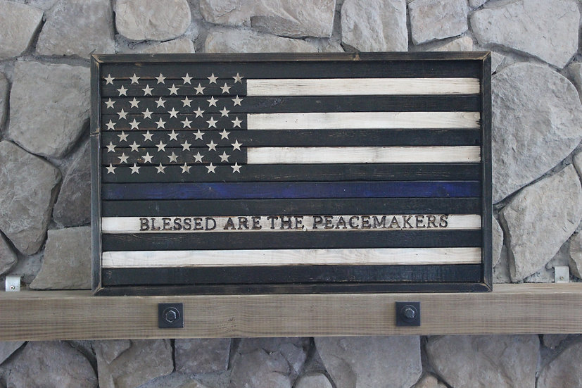 THIN BLUE LINE BLESSED ARE THE PEACEMAKERS BLACK & WHITE FLAT FLAG