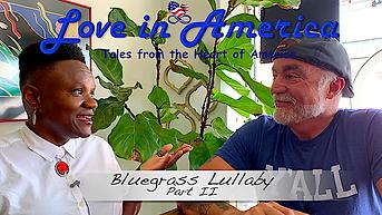 Bluegrass Lullaby Pt. II still.png