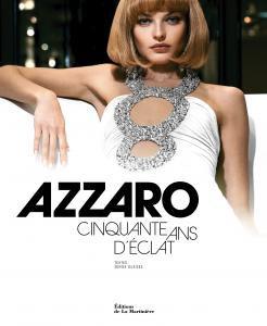 AZZARO - Cinquante ans d'éclat