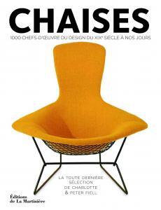 CHAISES - 1000 chefs-d'oeuvre du design du XIXè siècle à nos jours
