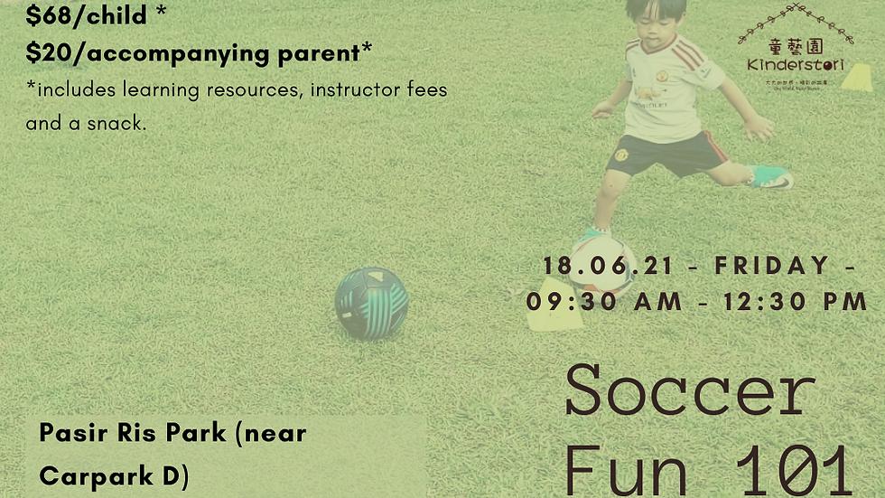 Soccer Fun 101 | 18 June 2021