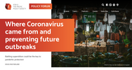 Where Coronavirus came from and preventing future outbreaks