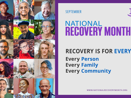 National Recovery Month - 9/2/2021