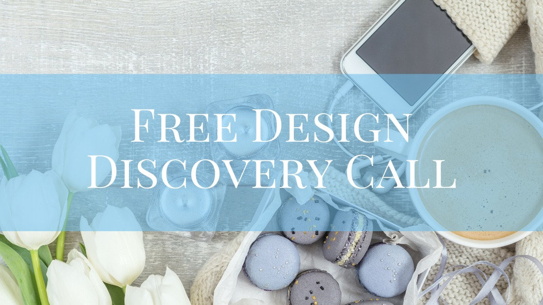 Free Design Discovery Call-Video/Phone