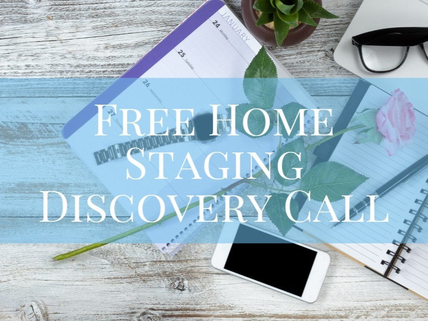 Free Staging Discovery Call-Video/Phone