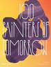 100 Painters of Tomorrow - Thames & Hudson