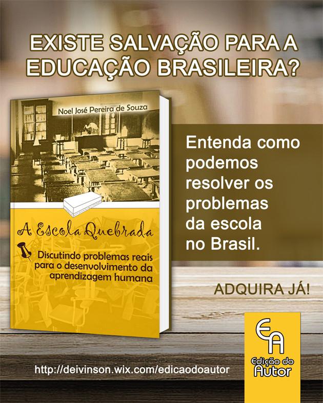 Adquira o livro Escola Quebrada