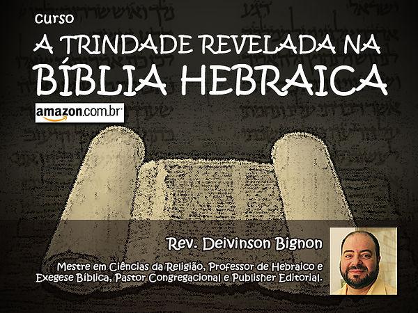 Curso A Trindade revelada na Bíblia Hebr