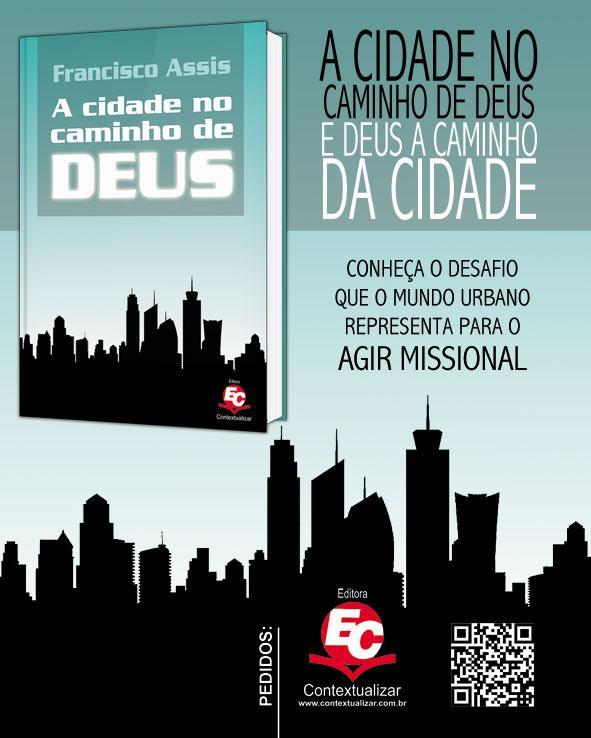 A cidade no caminho de Deus