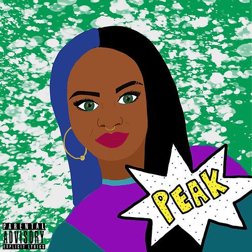 Peak (Explicit Lyrics)
