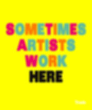 Sometimes Artists Work Here